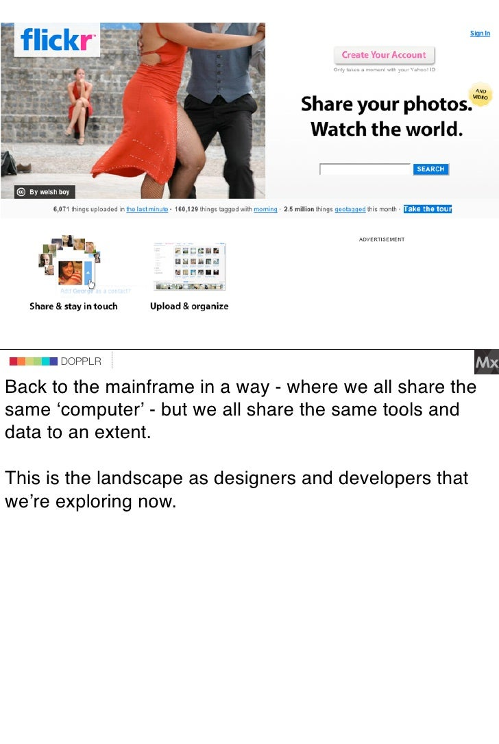 DOPPLR                DOPPLR       DOPPLR  Back to the mainframe in a way - where we all share the Where next? same ʻcompu...