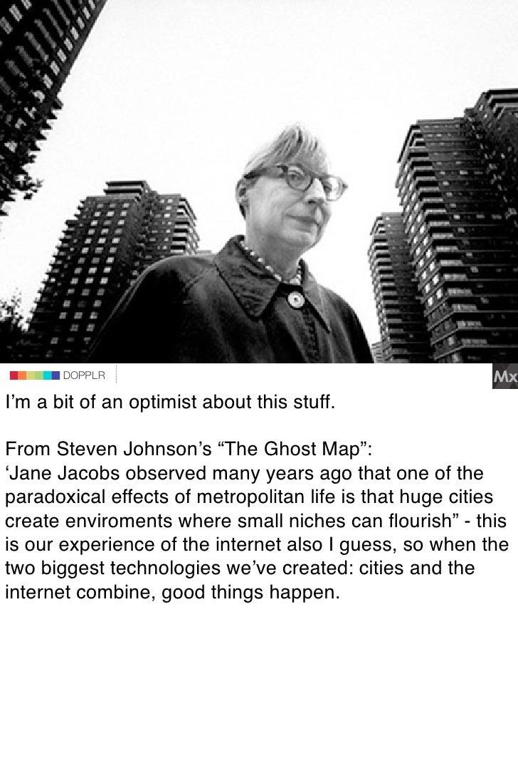 "DOPPLR                 DOPPLR        DOPPLR  I'm a bit of an optimist about this stuff. Where Johnson's ""The Ghost Map"": F..."