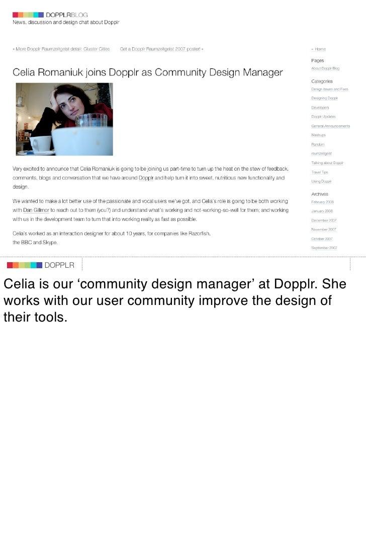 DOPPLR                    DOPPLR           DOPPLR  Celia is our ʻcommunity design manager' at Dopplr. She Where next? work...