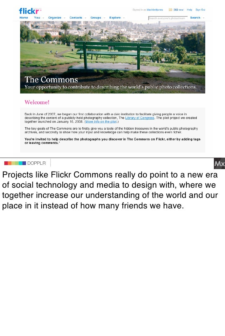 DOPPLR                    DOPPLR           DOPPLR  Projects like Flickr Commons really do point to a new era Where next? o...