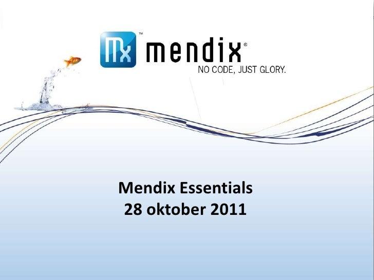 Mendix Essentials    28 oktober 20111