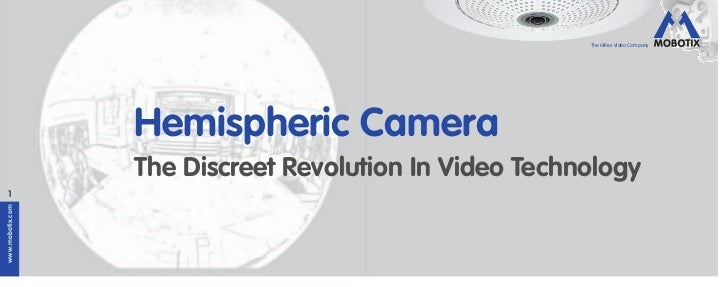 The HiRes Video Company                  Hemispheric Camera                  The Discreet Revolution In Video Technology  ...