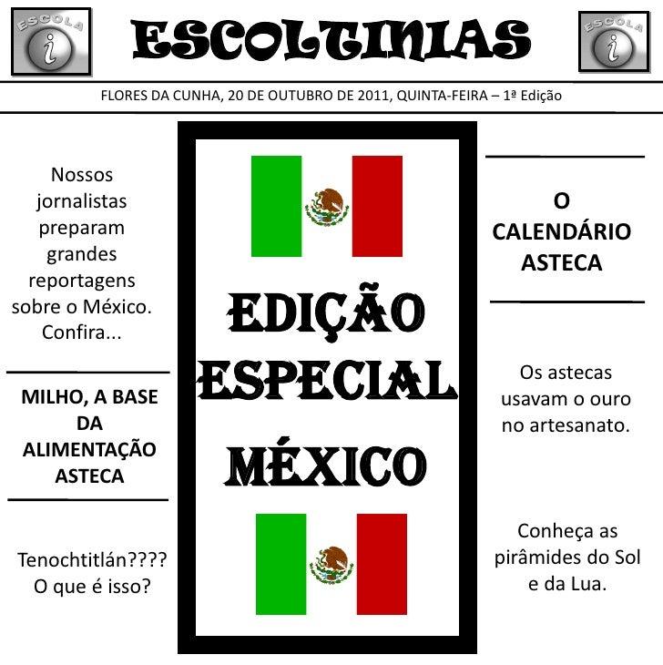 ESCOLTINIAS         FLORES DA CUNHA, 20 DE OUTUBRO DE 2011, QUINTA-FEIRA – 1ª Edição     Nossos   jornalistas             ...