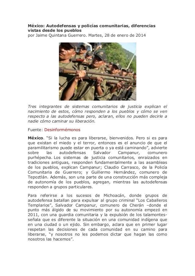 México: Autodefensas y policías comunitarias, diferencias vistas desde los pueblos por Jaime Quintana Guerrero. Martes, 28...