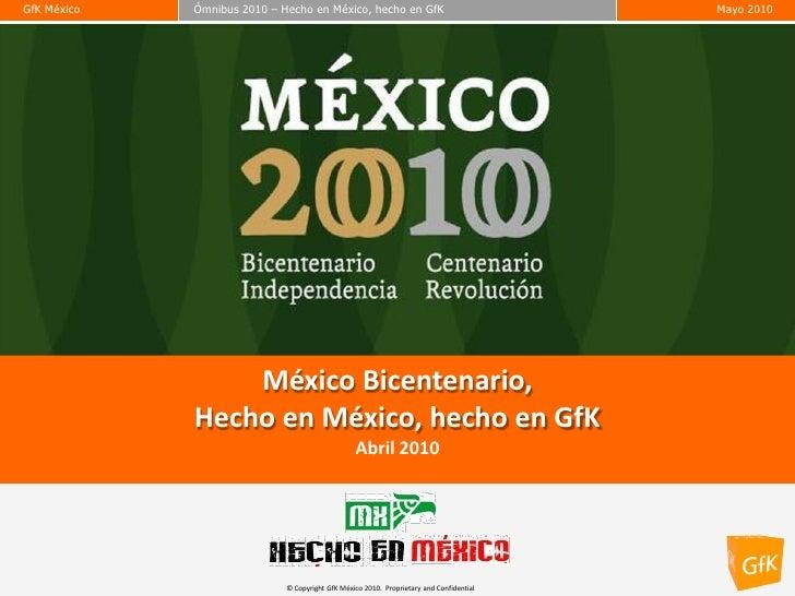 MéXico Bicentenario, Hecho En Mexico Gfk