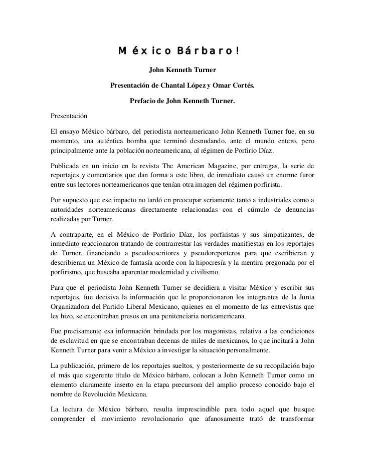 México Bárbaro!                                 John Kenneth Turner                    Presentación de Chantal López y Oma...