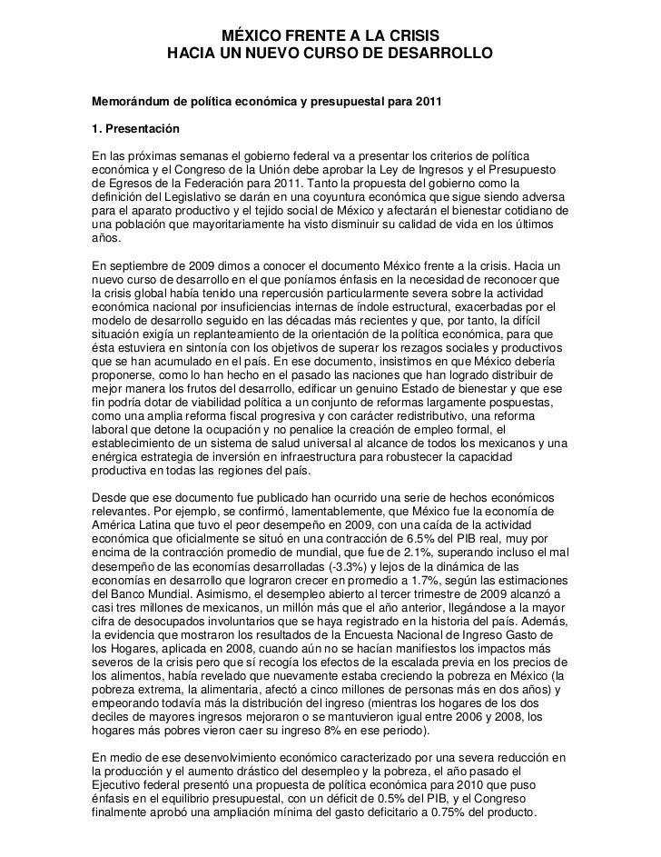 MÉXICO FRENTE A LA CRISIS              HACIA UN NUEVO CURSO DE DESARROLLOMemorándum de política económica y presupuestal p...