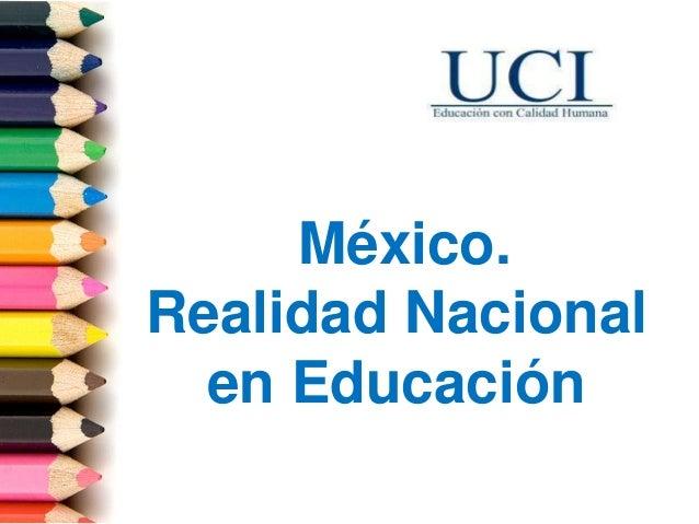 México. Realidad Nacional en Educación