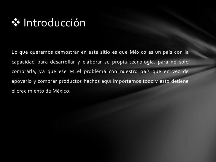 México y la tecnología presen.final Slide 3