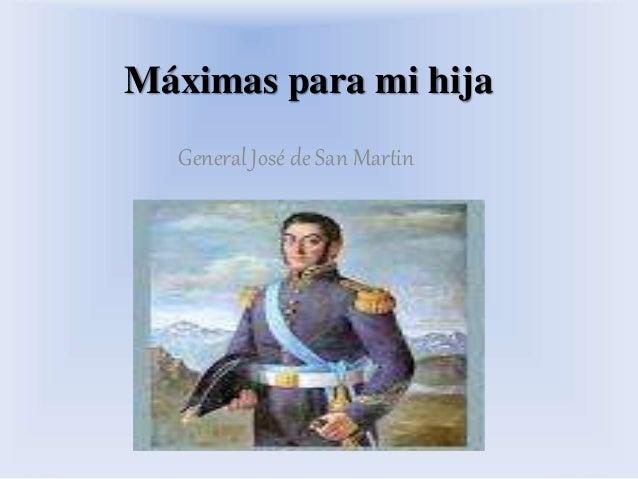 Máximas para mi hija General José de San Martin