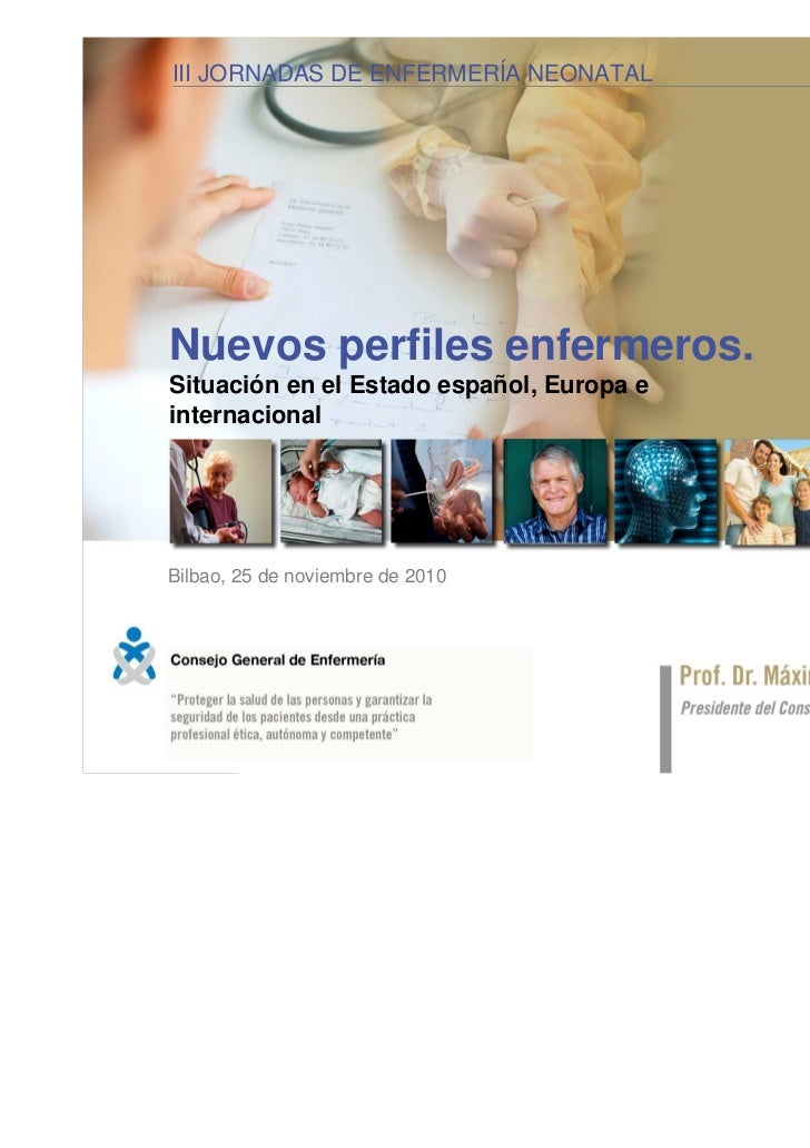 III JORNADAS DE ENFERMERÍA NEONATAL la especialización en enfermería                    Nuevos perfiles enfermeros:Nuevos ...