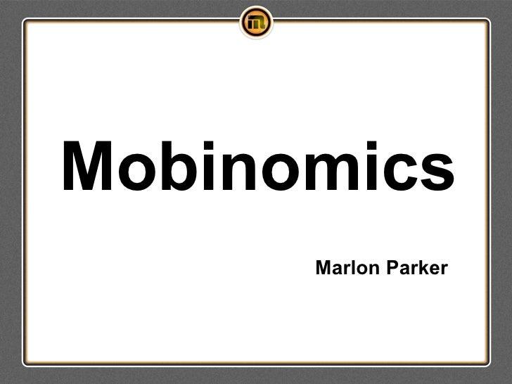 Mobinomics      Marlon Parker