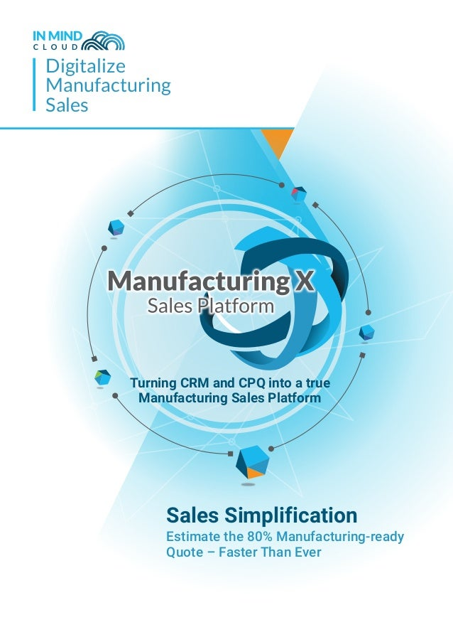 Digitalize Manufacturing Sales Turning CRM and CPQ into a true Manufacturing Sales Platform Sales Simplification Estimate ...