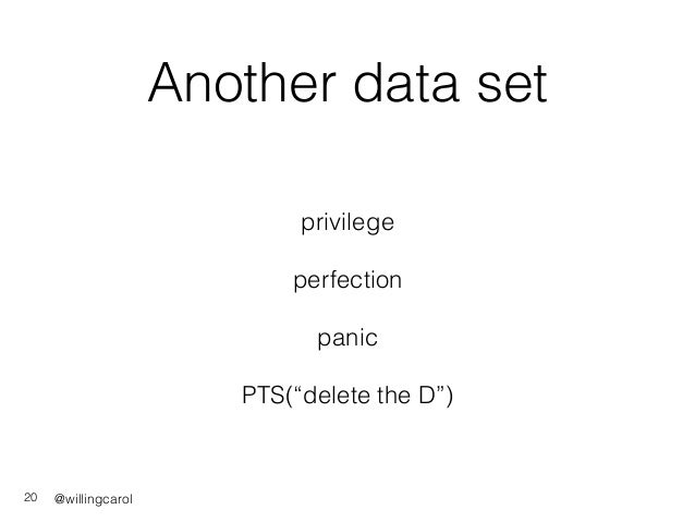 """@willingcarol Another data set privilege perfection panic PTS(""""delete the D"""") 20"""