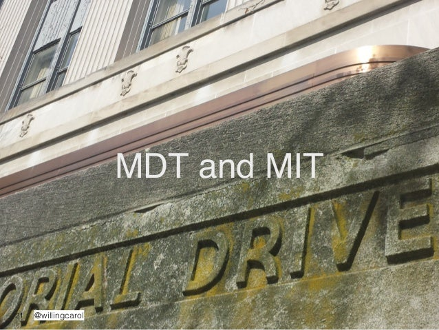 @willingcarol MDT and MIT 21