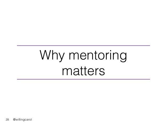 @willingcarol28 Why mentoring matters