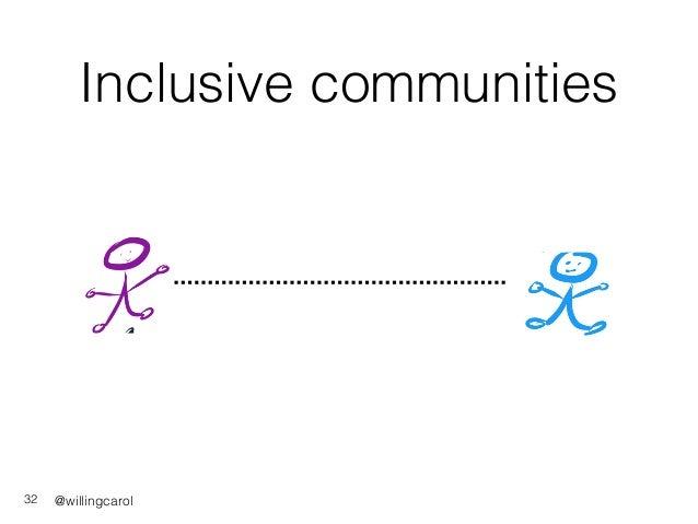 @willingcarol Inclusive communities 32