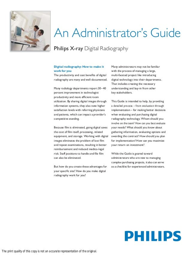 An Administrator's Guide                                            Philips X-ray Digital Radiography                     ...