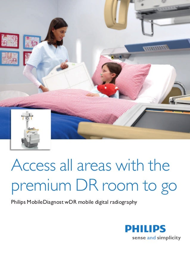 Access all areas with thepremium DR room to goPhilips MobileDiagnost wDR mobile digital radiography