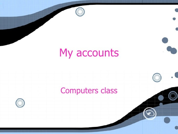 My accounts Computers class