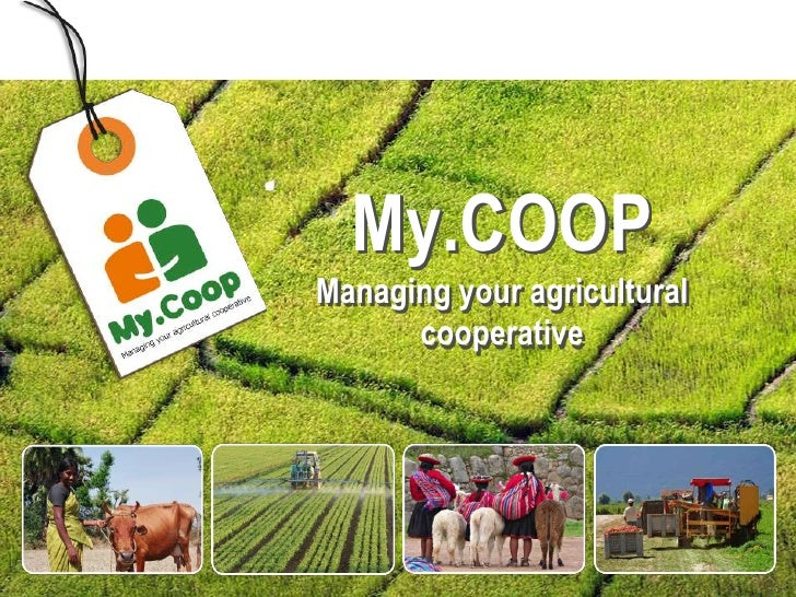 MODULE    1  My.COOPManaging your agricultural      cooperative