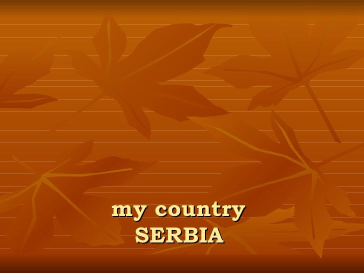 my country  SERBIA