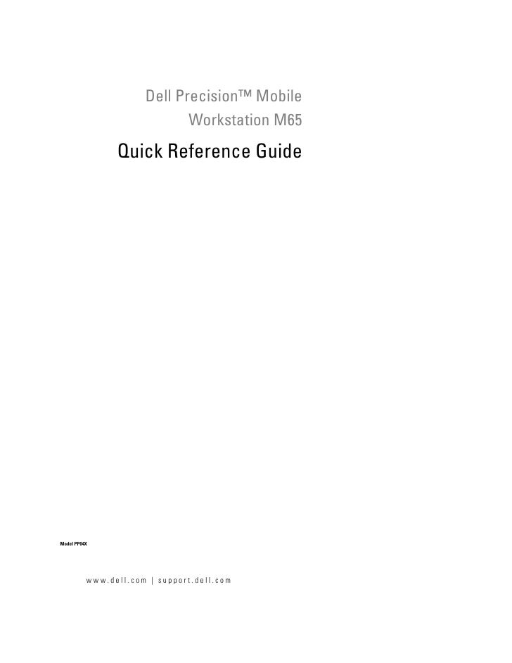 Dell Precision™ Mobile                                        Workstation M65                      Quick Reference Guide  ...