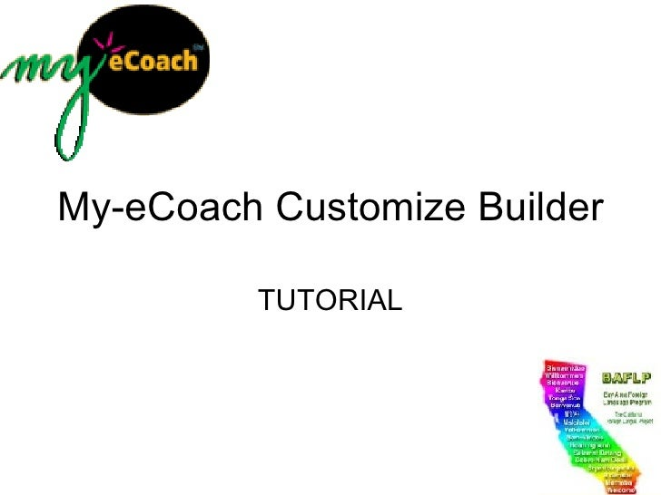 My-eCoach Customize Builder TUTORIAL