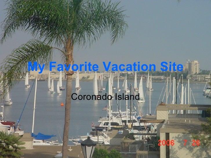 My Favorite Vacation Site Coronado Island