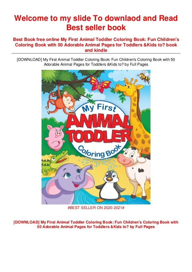 My First Animal Toddler Coloring Book: Fun Children's Coloring Book W…