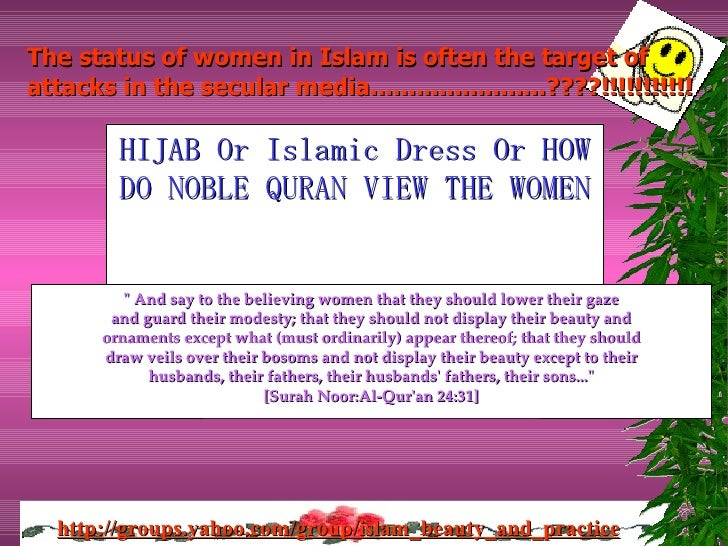 """HIJAB Or Islamic Dress Or HOW DO NOBLE QURAN VIEW THE WOMEN """" And say to the believing women that they should lower t..."""