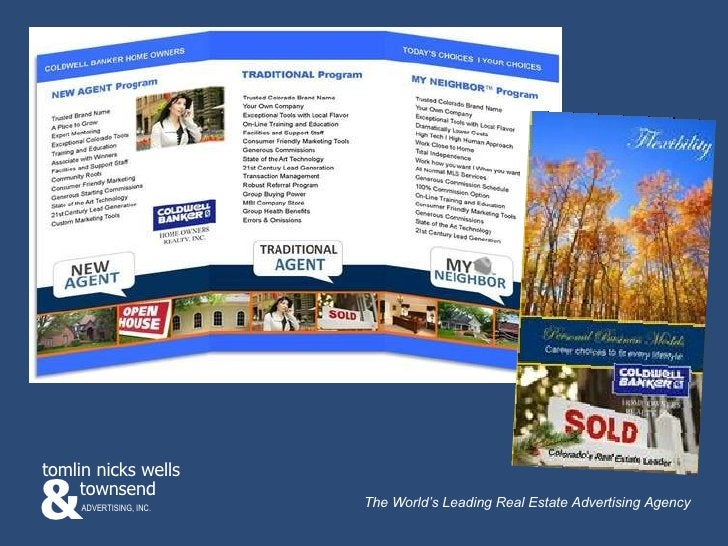 & townsend tomlin nicks wells ADVERTISING, INC. The World's Leading Real Estate Advertising Agency