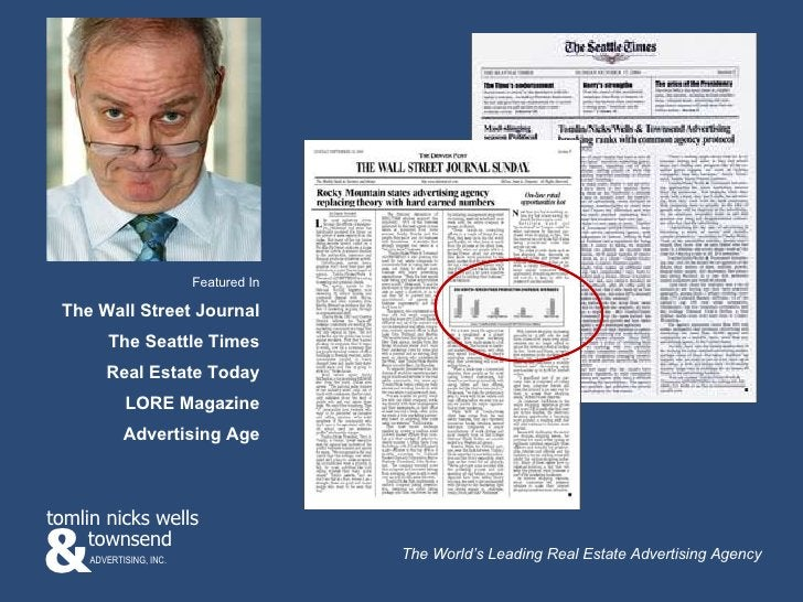 Featured In The Wall Street Journal The Seattle Times Real Estate Today LORE Magazine Advertising Age & townsend tomlin ni...