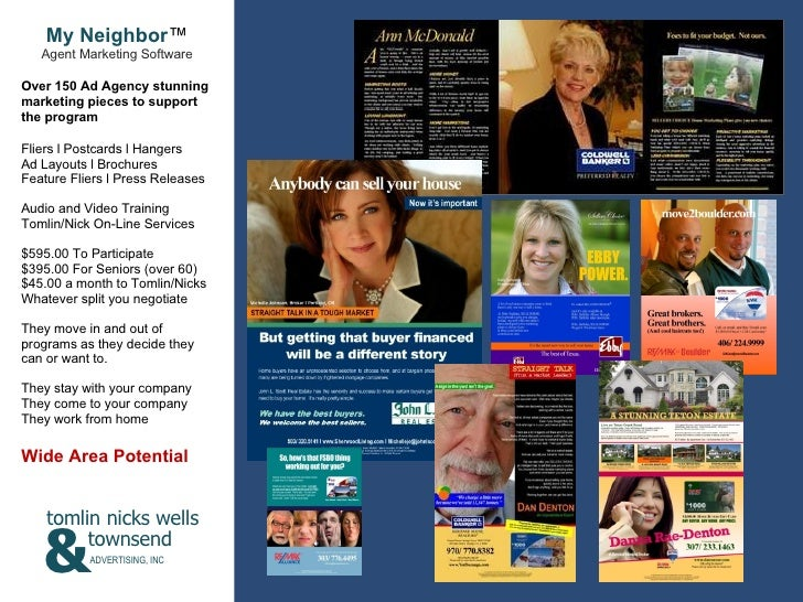 My Neighbor ™ Agent Marketing Software Over 150 Ad Agency stunning marketing pieces to support the program Fliers l Postca...