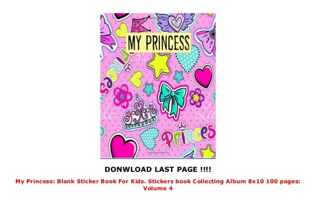 My Princess: Blank Sticker Book For Kids  Stickers book