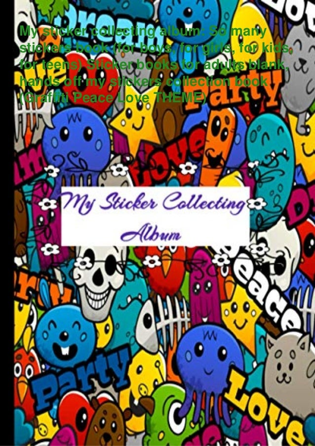 My sticker collecting album: So many stickers book (for boys, for girls, for kids, for teens) Sticker books for adults bla...