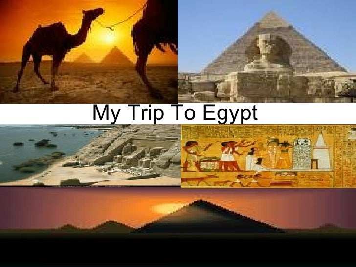 My trip to Egypt