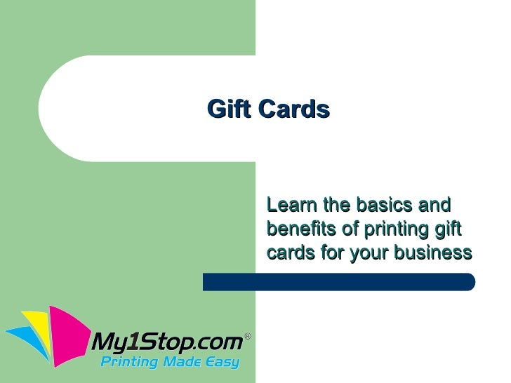 Gift Cards    Learn the basics and    benefits of printing gift    cards for your business