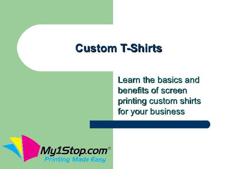 Custom T-Shirts       Learn the basics and       benefits of screen       printing custom shirts       for your business