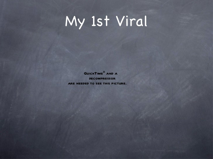 My 1st Viral