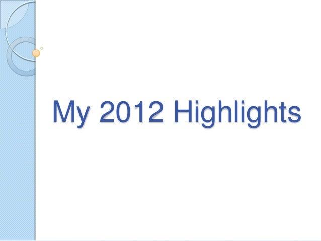 My 2012 Highlights