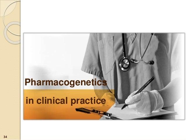 Pharmacogenetics in clinical practice 34