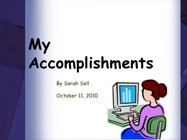 MyAccomplishments   By Sarah Sell   October 11, 2010