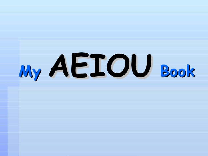 My   AEIOU   Book