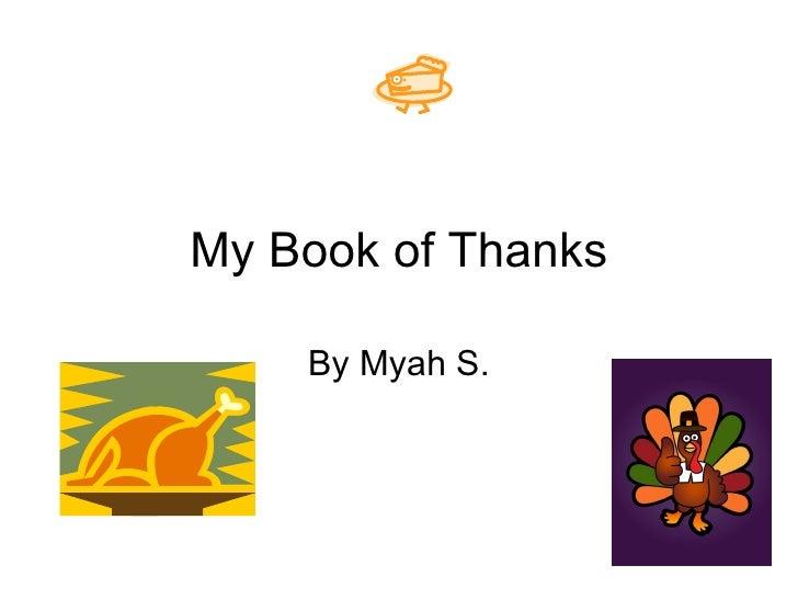 My Book of Thanks By Myah S.