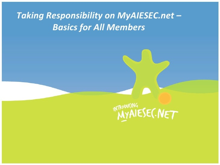 Taking Responsibility on MyAIESEC.net – Basics for All Members