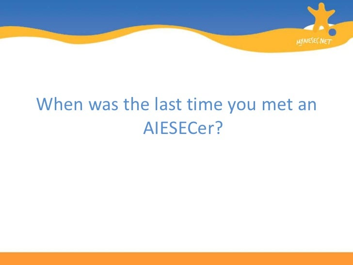 My Aiesecnet For Alumni Tutorial Final 728 Cb Aiesec Live The Experience
