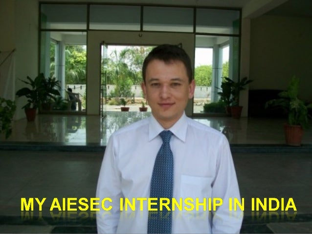 Overview Internship Intern  Dates May 12,2010 - August 12,2010  Location Indore, INDIA  Organization Alesco Business Sc...