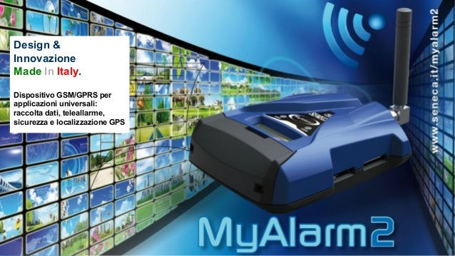 Design & Innovazione Made In Italy. Dispositivo GSM/GPRS per applicazioni universali: raccolta dati, teleallarme, sicurezz...