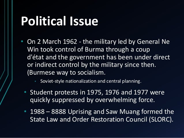 government and politics of myanmar This has damaged the new government's international reputation, and  highlighted the continuing grip of the  republic of the union of myanmar   1962 - the military junta takes over, initially in the shape of a single-party  socialist system.